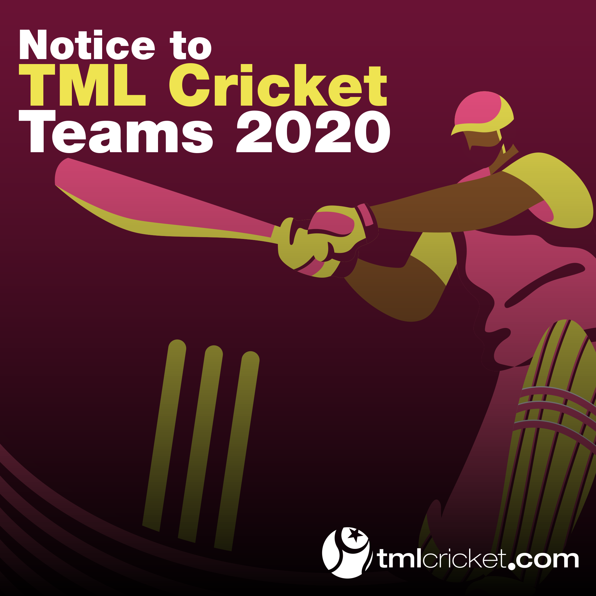 Notice to TML Cricket Teams 2020