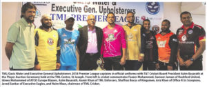 TML/Oasis Water and Executive General Upholsterers 2018 Premier League captains in official uniforms with T&T Cricket Board President Azim Basarath at the Player Auction Ceremony held at the TML Centre, St Joseph. From left is cricket commentator Fazeer Mohammed, Sameer Juman of Rockford United, Idrees Mohammed of ATCO Curepe Blazers, Azim Basarath, Aamir Khan of TML Enforceres, Saffraz Bocus of Kingsmen, Ariz Khan of Office R Us Scorpions, Javed Sankar of Executive Eagles, and Naim Khan, chairman of TML Cricket.